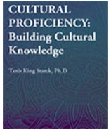 """Book cover: """"Cultural Proficiency: Building Cultural Knowledge I"""" - by Dr. Tanis King Starck."""